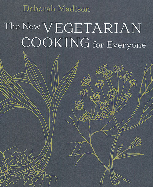 The New Vegetarian Cooking For Ever