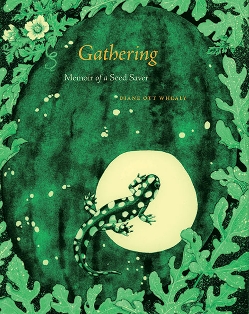 Gathering: Memoirs of a Seed Saver
