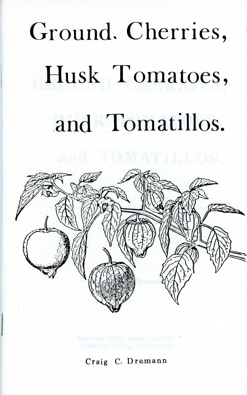 Ground Cherries, Husk Tomatoes, and Tomatillos book