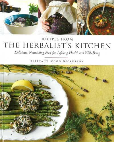 Recipes from the Herbalist's Kitche